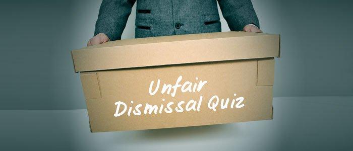 Unfair Dismissal Quiz